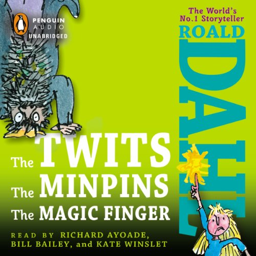 The Twits, The Minpins & The Magic Finger audiobook cover art