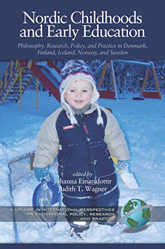 Compare Textbook Prices for Nordic Childhoods and Early Education: Philosophy, Research, Policy and Practice in Denmark, Finland, Iceland, Norway, and Sweden International ... on Educational Policy, Research and Practice Illustrated Edition ISBN 9781593113506 by Einarsdottir, Johanna,Wagner, Judith T.