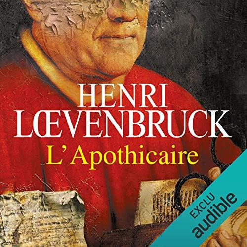 L'apothicaire                   De :                                                                                                                                 Henri Loevenbruck                               Lu par :                                                                                                                                 Jean-Christophe Lebert                      Durée : 22 h et 22 min     585 notations     Global 4,6