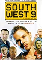 South West 9 [DVD]