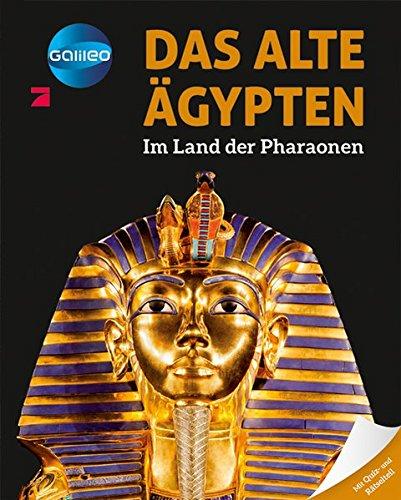 Galileo Wissen: Das alte Ägypten - Im Land der Pharaonen