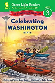 Celebrating Washington State: 50 States to Celebrate (Green Light Readers Level 3)