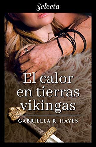 El calor en tierras vikingas de Gabriella R. Hayes