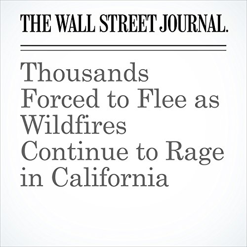 Thousands Forced to Flee as Wildfires Continue to Rage in California copertina