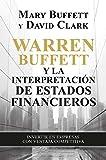Warren Buffett y la interpretación de estados financieros: Invertir en empresas con ventaja competitiva (Gestión 2000)