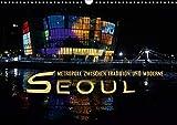 Seoul - Metropole zwischen Tradition und Moderne (Wandkalender 2020 DIN A3 quer): Faszinierender Bildermix einer exotischen Weltstadt (Monatskalender, 14 Seiten ) (CALVENDO Orte) - Renate Bleicher