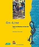On-line: Spiele und Abenteuer mit dem Seil (Praktische Erlebnispädagogik) (German Edition)