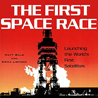 The First Space Race: Launching the World's First Satellites cover art