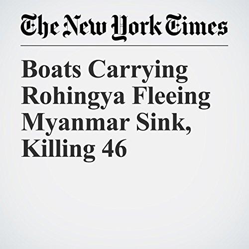 『Boats Carrying Rohingya Fleeing Myanmar Sink, Killing 46』のカバーアート