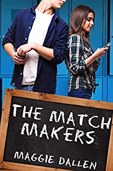 The Match Makers (Love Quiz Book 3) by [Maggie Dallen]