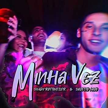 Minha Vez (feat. Sujeito Sujo)