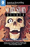 Scary Story Reader (American Storytelling (Paperback))