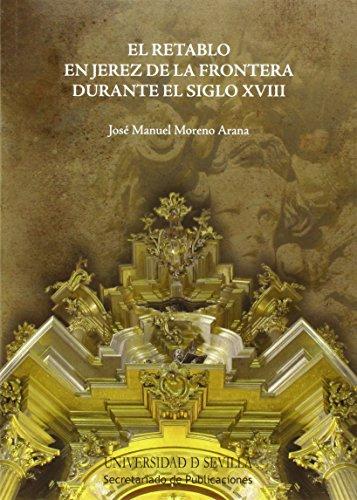 Retablo en Jerez de la Frontera durante el siglo XVIII,El: 3