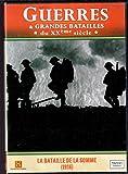 Guerres et grandes batailles, vol. 4 : La Bataille De La Somme (1916)