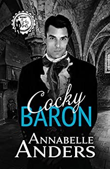 Cocky Baron (Regency Cocky Gents Book 2) by [Annabelle  Anders]