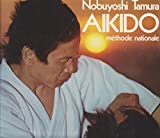 L'Aikido - Méthode nationale