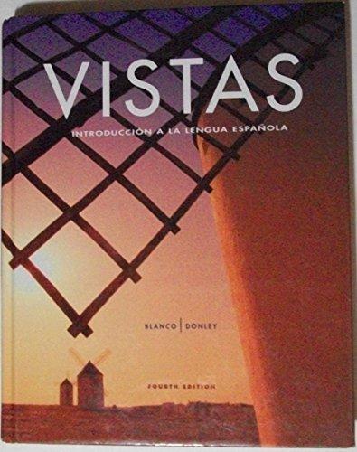Vistas Introduccion A La Lengua Espanola, Student Edition, 9781605768816, 1605768812, 2012