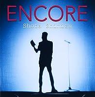 ENCORE(初回生産限定盤)(DVD付)