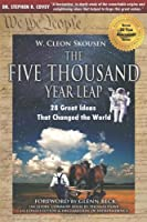 The Five Thousand Year Leap: 28 Great Ideas That Changed the World