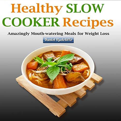 Healthy Slow Cooker Recipes cover art
