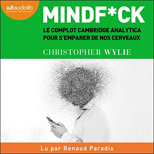 Mindf*ck Audiobook By Christopher Wylie cover art