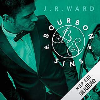 Bourbon Sins     Bourbon Kings 2              Autor:                                                                                                                                 J. R. Ward                               Sprecher:                                                                                                                                 Josef Vossenkuhl                      Spieldauer: 15 Std. und 38 Min.     289 Bewertungen     Gesamt 4,6