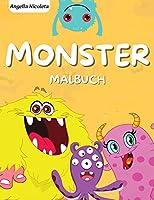 Monster Malbuch: fuer Kinder von 4-8 Jahren - Ein lustiges Malbuch fuer Aktivitaeten