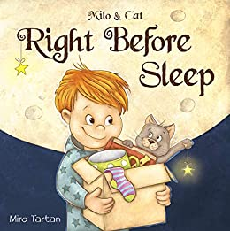 Right Before Sleep (Milo and Cat) by [Miro Tartan]