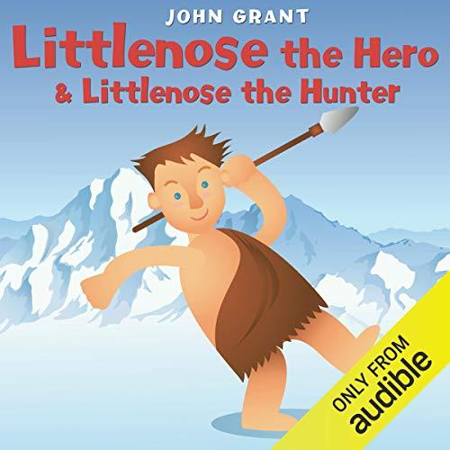 Littlenose the Hero & Littlenose the Hunter cover art