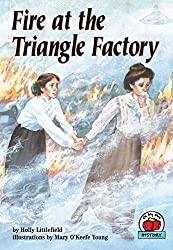 Fire at the Triangle Factoryby Holly Littlefield, illustrated by Mary O'Keefe Young