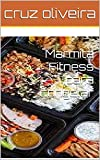 Marmita Fitness para congelar (Portuguese Edition)