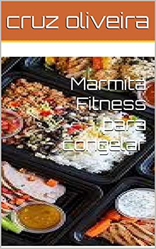 Marmita Fitness para congelar