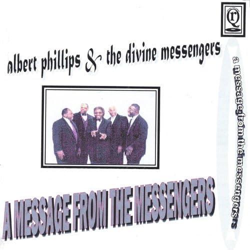 Albert Phillips &The Divine Messengers