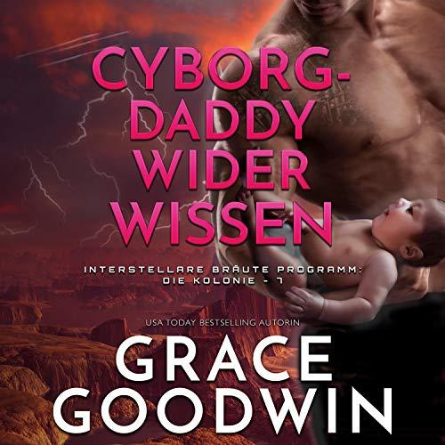 Cyborg-Daddy wider Wissen Titelbild