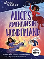 Alice's Adventures in Wonderland (Ghostwriter)