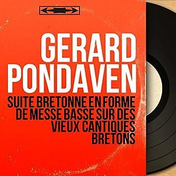 Suite bretonne en forme de messe basse sur des vieux cantiques bretons (Mono Version)