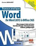Travaux pratiques - Word - Toutes versions 2013 à 2019 et Office 365