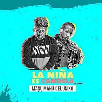 La Nina Es Candela (Remix)