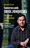 Converses amb Oriol Junqueras: Una actitud per fer avançar el país: 18 (Carta blanca)