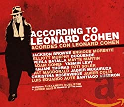 According to Leonard Cohen