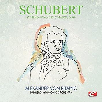 Schubert: Symphony No. 6 in C Major, D.589 (Digitally Remastered)