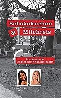 Schokokuchen und Milchreis: Roman aus der Hildesheimer Nachkriegszeit
