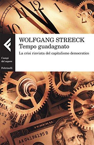 Wolfgang Streeck – Tempo guadagnato (2013)