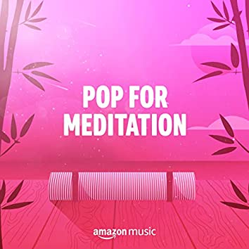 Pop for Meditation