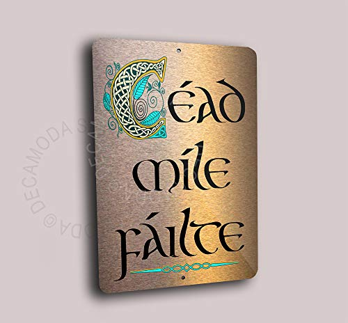 Deca Moda Cead Mile Failte Sign, Brushed Composite Copper, Original Celtic Design from Ireland, Printed, Fade Resistant, Weatherproof, Indoor or Outdoor Use, Céad Míle Fáilte, Size 12x8