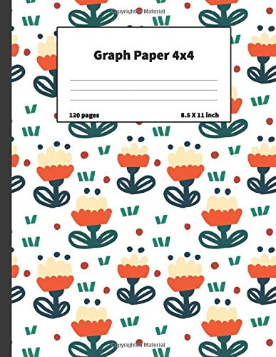 Composition Notebook: Graph Paper 4x4: Quad Ruled 4x4, The Notebook For Design Projects, Mapping, Designing Floorplans, Tiling, Playing Pen And Pencil ... Planning Embroidery, Cross Stitch Or Knitting