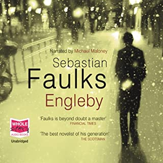 Engleby                   By:                                                                                                                                 Sebastian Faulks                               Narrated by:                                                                                                                                 Michael Maloney                      Length: 11 hrs and 17 mins     787 ratings     Overall 4.3