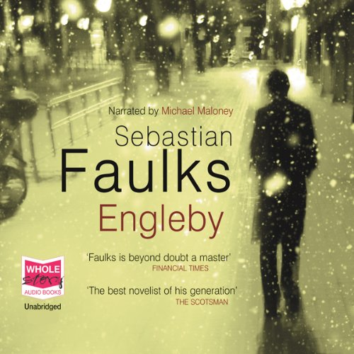 Engleby                   By:                                                                                                                                 Sebastian Faulks                               Narrated by:                                                                                                                                 Michael Maloney                      Length: 11 hrs and 17 mins     785 ratings     Overall 4.3