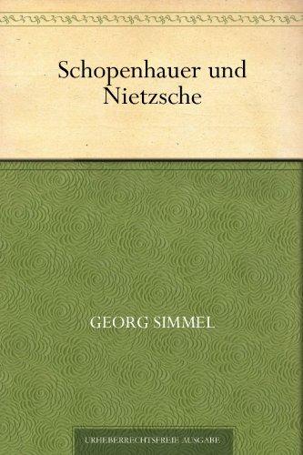 Schopenhauer und Nietzsche (German Edition)