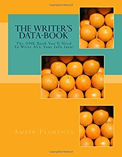 The Writer's Data-book, Orange: The One Book You'll Need to Write All Your Info Into!